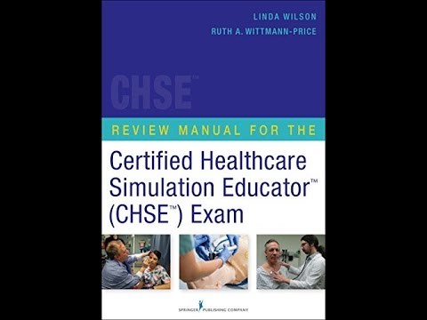 Free PDF Download Review Manual for the Certified Healthcare Simulation Educator Exam