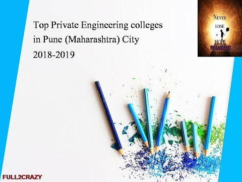 TOP PRIVATE ENGINEERING COLLEGES IN PUNE CITY(MAHARASHTRA)2018-2019