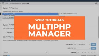 WHM Tutorials - MultiPHP Manager