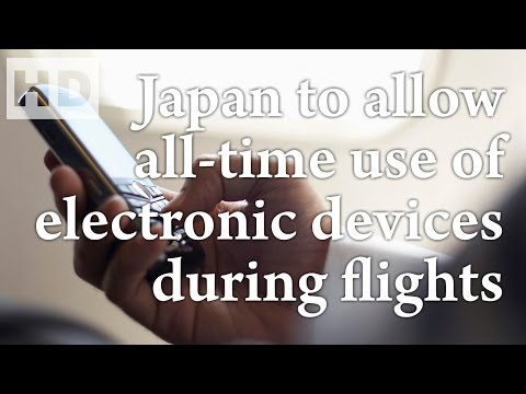 278. Japan to allow all-time use of electronic devices during flights