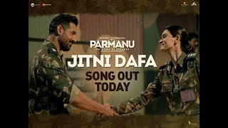 Jitne dafa Parmanu movie song