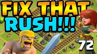 18 WALLS, 1 VIDEO! Let's Fix that Rush ep72 | Clash of Clans