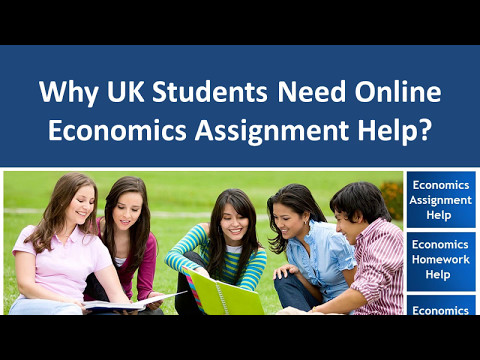 Why UK Students Need Online Economics Assignment Help?