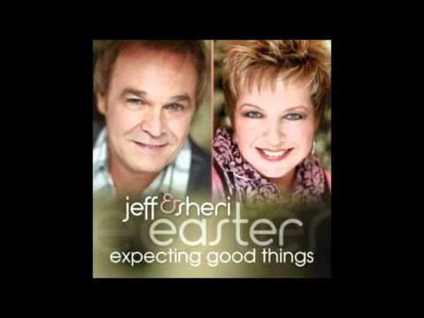 I Get To - Jeff & Sheri Easter