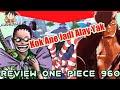 Review Manga One Piece - Chapter 960 Denjiro Adalah Kyoshiro?