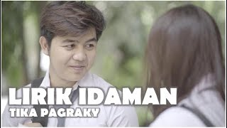 LIRIK IDAMAN - TIKA PAGRAKY ( Ofiicial Lyric Video )