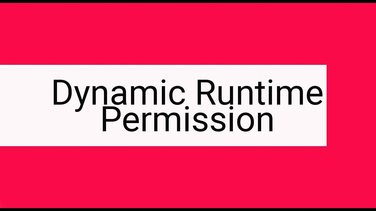 Dynamically add Multiple Runtime Permission - Logicchip