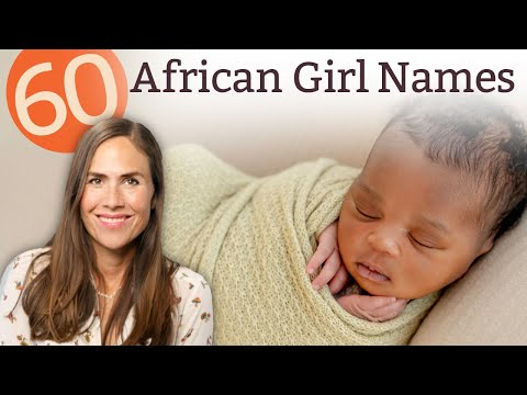 60 AFRICAN GIRL NAMES - Names & Meanings!