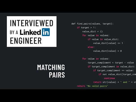 Python interview with a LinkedIn engineer: Matching pairs