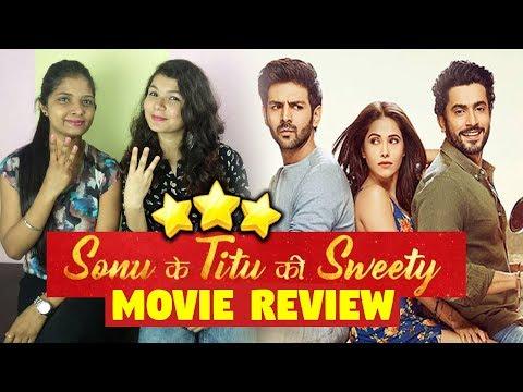 Sonu Ke Titu Ki Sweety Movie Review   First Day First Show Honest Reviews   Reaction   Kartik Aaryan