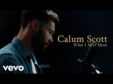 """Calum Scott - """"What I Miss Most"""" Official Performance & Meaning 