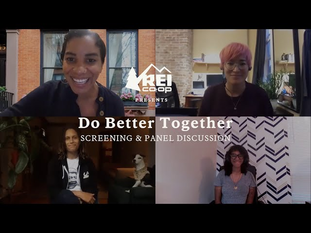 REI Presents LIVE: Do Better Together - Panel Discussion Recording