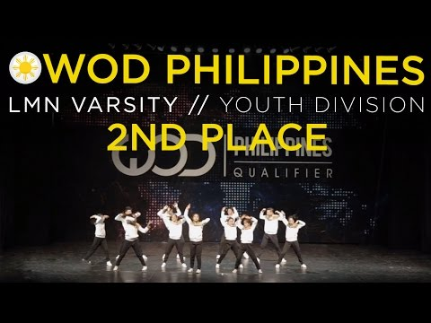 LMN Varsity | 2nd Place Youth Division | World of Dance Philippines Qualifier 2015 | #WODPH2015