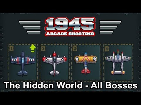 1945 Air Forces / Arcade Shooting / The Hidden World - All Bosses / Android  Let's Play