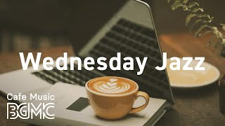 Wednesday Jazz: Soft & Delicate Instrumental Music for Morning Coffee, Wake Up and Stretch