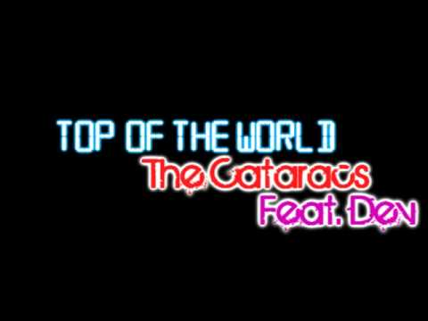 The Cataracs – Top of the World Lyrics | Genius Lyrics
