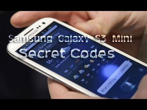 Galaxy S3 Mini: Secret Codes