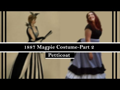 making-an-1887-magpie-costume-part-2:-the-petticoat