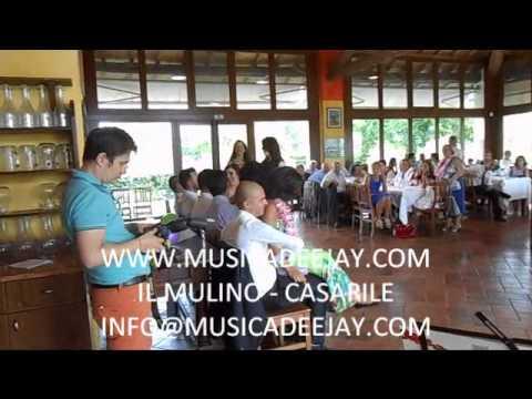 DJ PER MATRIMONIO -GIOCHI  IL MULINO CASARILE - WWW.MUSICADEEJAY.COM