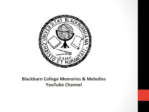 Blackburn College Hymn - Blackburn College Choir