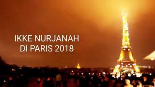 Ikke Nurjanah Di Paris 2018
