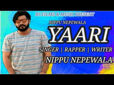 YAARI (यारी)  Ft. Nippu Nepewala New Haryanvi Song