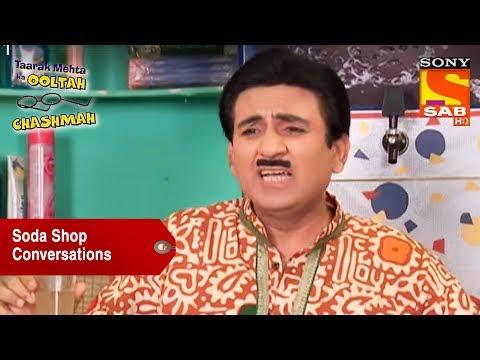 Soda Shop Conversations   Taarak Mehta Ka Ooltah Chashmah