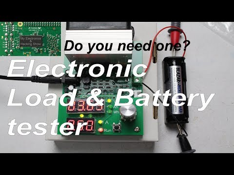 Electronic Load & Battery Tester - Do you need one? (MEHS) Episode 67