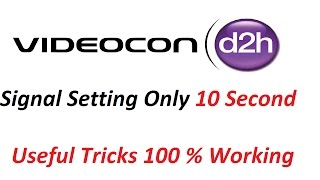 Videocon D2H Signal Setting Kaise Kare ?  D2H Dish Setting With Free To Air Box