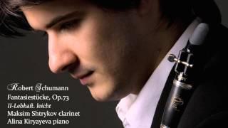 Schumann Fantasiestucke Op.73: No.2 Lebhaft. leicht. Maksim Shtrykov & Alina Kiryayeva