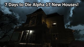 7 Days new houses preview alpha 17