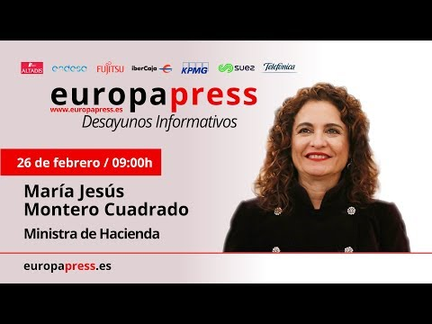 Desayuno Informativo de Europa Press con la ministra de Hacienda, María Jesús Montero