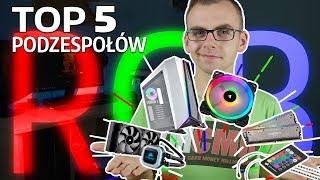 PODŚWIETL SWÓJ KOMPUTER *TOP 5 PODZESPOŁÓW RGB*