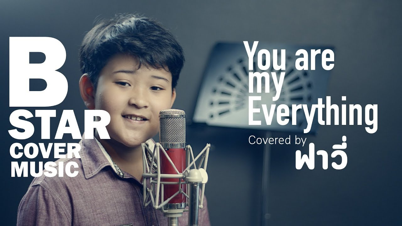 You are my everything - บิวกิ้น (covered by ฟาวี่)