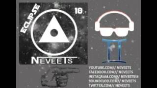 Mix Electro Música electrónica 2015 Dj Neveets Eclipse 18 o ir