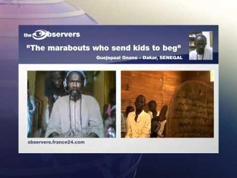 THE OBSERVERS - SENEGAL : Marabout sending kids to beg