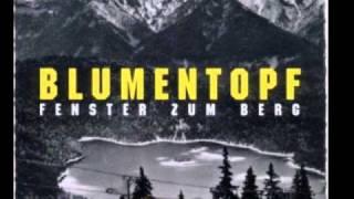 Blumentopf - Fenster zum Berg (ft. Musikkapelle Münsing)