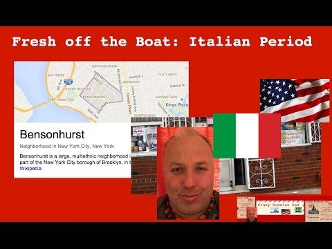 Fresh off the Boat: My Italian period