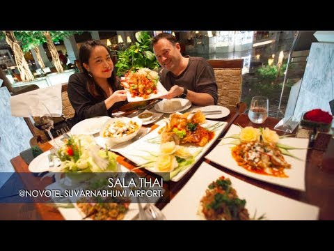 NOVOTEL BANGKOK SUVARNABHUMI AIRPORT'S SALA THAI RESTAURANT INCREDIBLE THAI CUISINE!