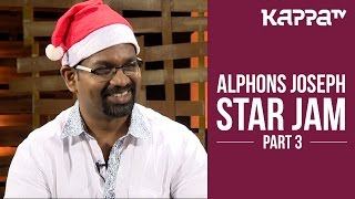 Alphons Joseph Star Jam Part 3 Kappa Tv
