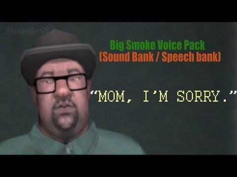 Big Smoke Voice Pack (Sound Bank / Speech bank) | GTA San Andreas