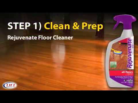 How To Apply Rejuvenate To Your Floors Overview Youtube