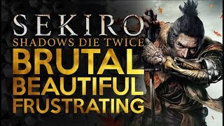 Sekiro - Brutal Beautiful and Frustrating - First Impressions