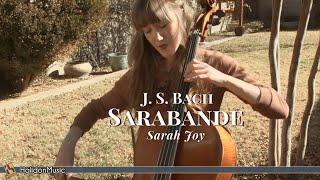 Bach - Cello Suite No. 1: Sarabande | Sarah Joy