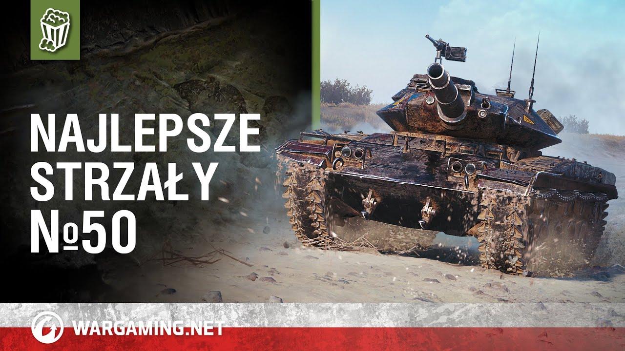 Najlepsze strzały №50 [World of Tanks Polska]