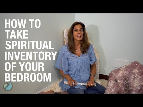 How to Take Spiritual Inventory of Your Bedroom