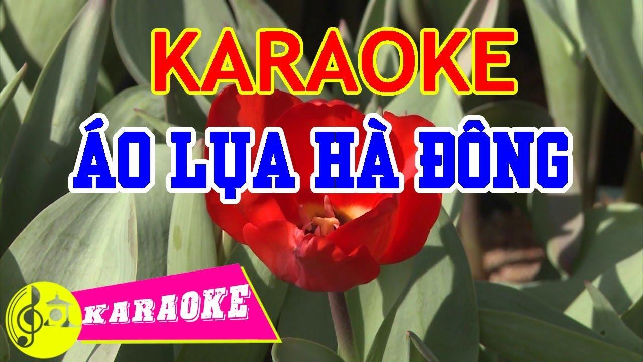 Áo Lụa Hà Đông Karaoke || Beat Chuẩn