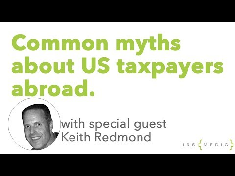IRS Tax (and Other) Myths Of Americans Living Overseas