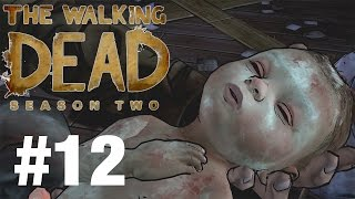 SHE'S HAD A BABY! | THE WALKING DEAD SEASON 2 #12