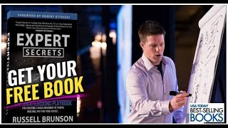Expert Secrets: The Underground Playbook for Creating a Mass Movement of People who Pays You